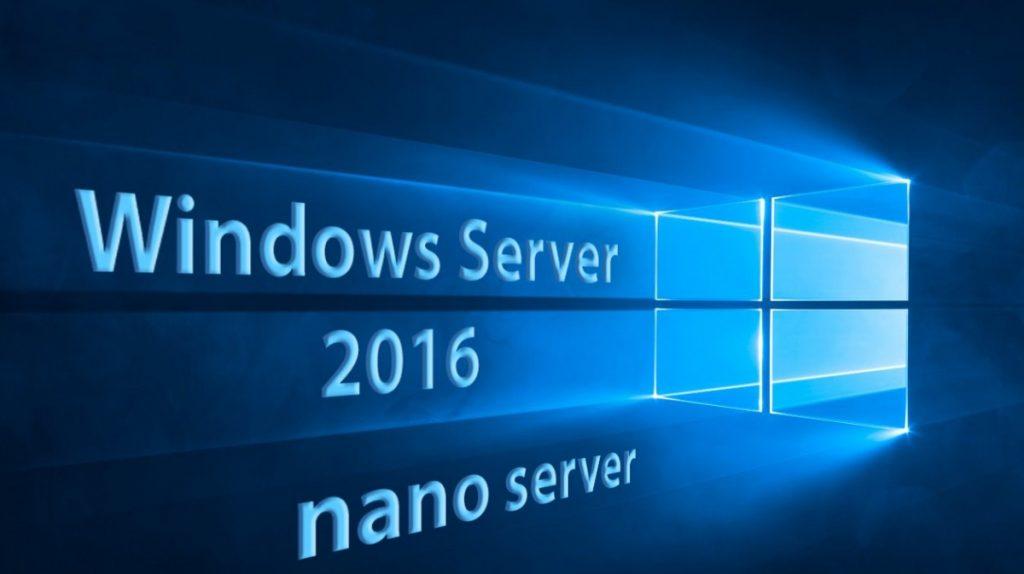Windows Server 2016 Nano Server